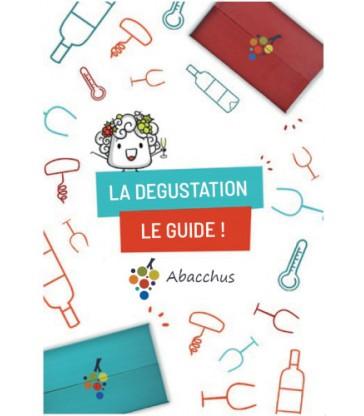 La Dégustation de vin - Le guide