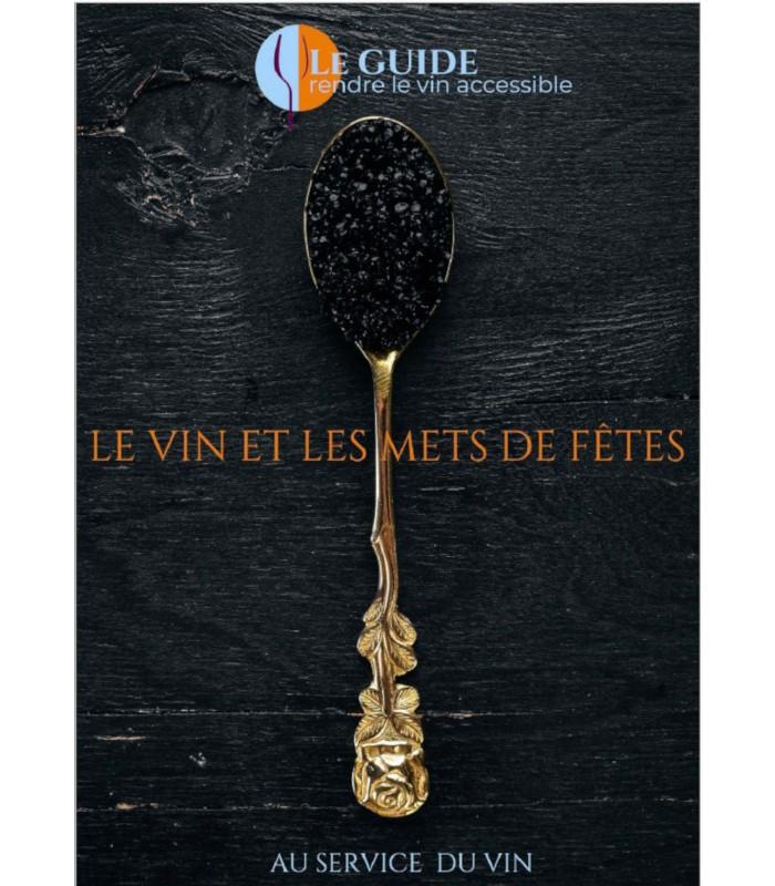 Guide Le Vin et les Mets de Fêtes par Emmanuel Delmas